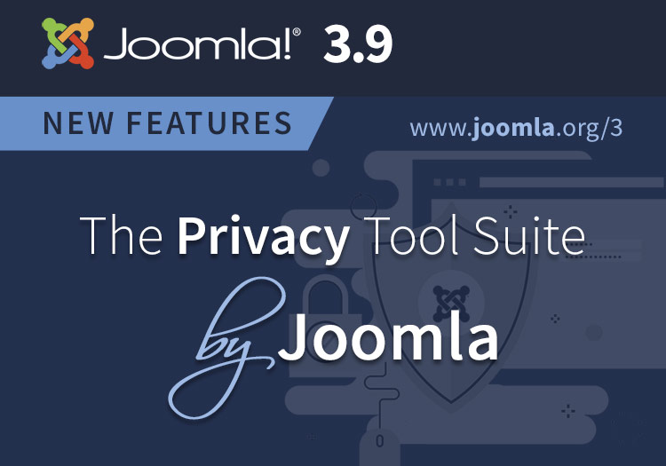 Joomla 3.9 Privacy Tool Suite